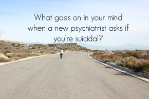 Questions I Bet Your Psychiatrist Never Asked You